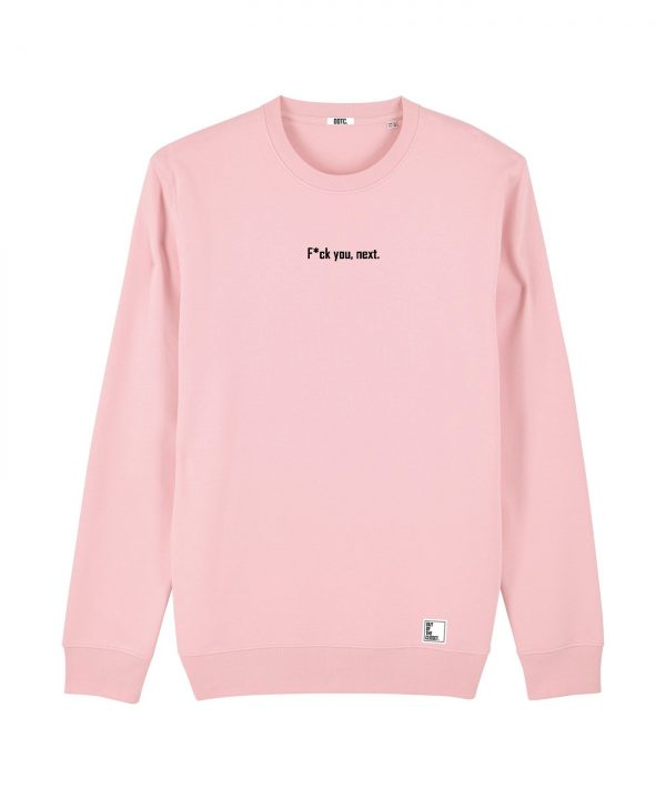 Out Of The Closet - Fuck you next - Sweatshirt - Candy Pink - Pride & Gay Clothing