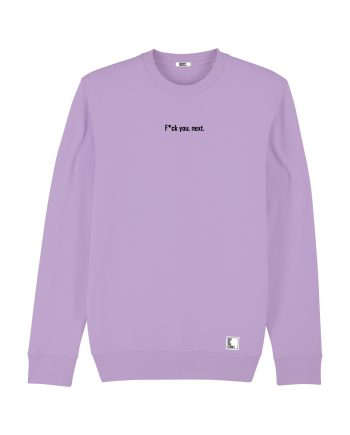 Out Of The Closet - fuck you next - Sweatshirt - Lavender Purple - Pride & Gay Clothing